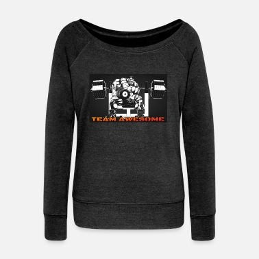 Team Awesome Team awesome - Women's Wideneck Sweatshirt
