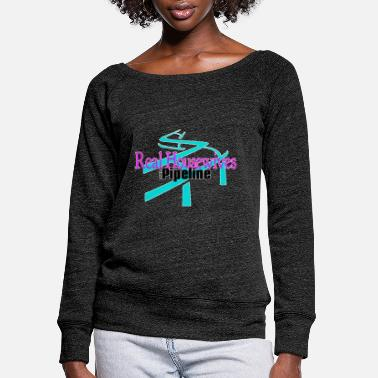 Housewives Real Housewives of the Pipeline - Women's Wide-Neck Sweatshirt