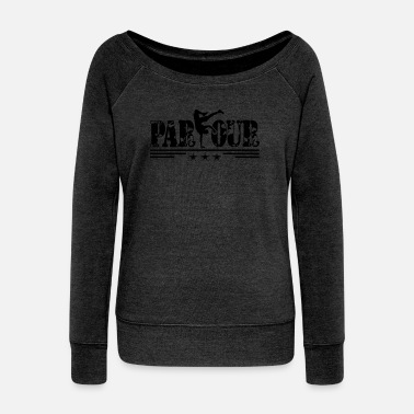 Freerunning I Can Parkour And Freerunning Tee Shirt - Women's Wideneck Sweatshirt