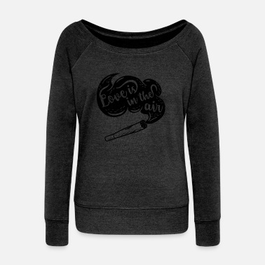 Love is in the air - Women's Wideneck Sweatshirt
