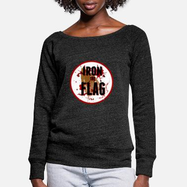 Iron the Flag - Women's Wide-Neck Sweatshirt