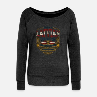 Latvia Latvia - Women's Wideneck Sweatshirt