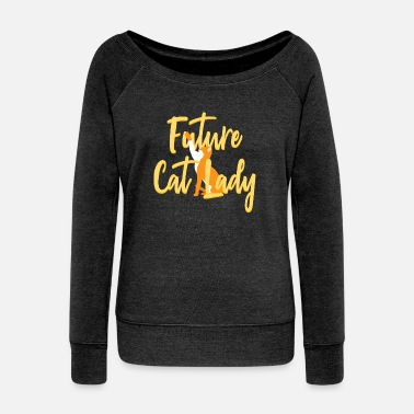 Soft Kitty Future Cat Lady Crazy Cats - Women's Wideneck Sweatshirt