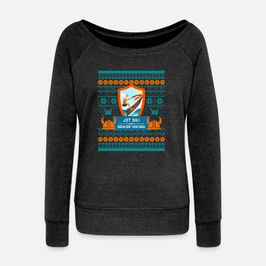 Jet Ski Jet Ski Like a Bearded Senior Viking Ugly Xmas - Women's Wideneck Sweatshirt