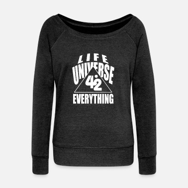 Christmas Aliens 42 number of responses Time Life universe joke gif - Women's Wideneck Sweatshirt