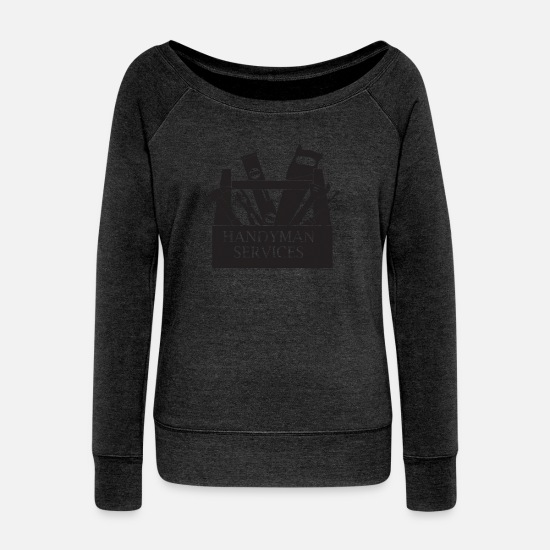 Renovation Hoodies & Sweatshirts - Handyman Service Repairman Builder Workman Tools - Women's Wide-Neck Sweatshirt heather black