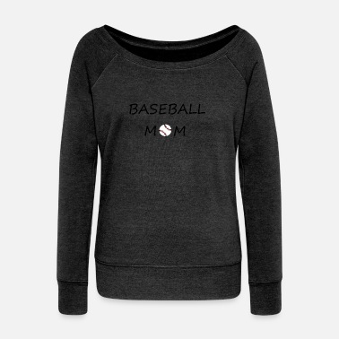 Baseball Mom baseball MOM - Women's Wideneck Sweatshirt