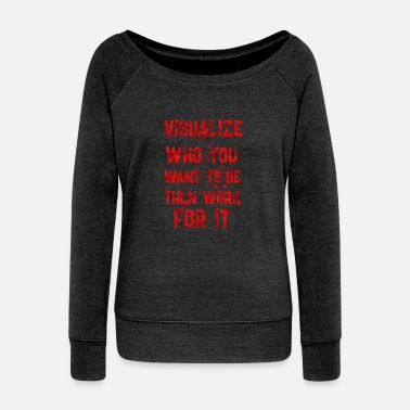 Visualization Visualize who - Women's Wideneck Sweatshirt