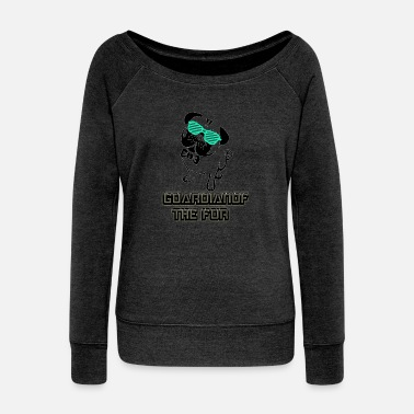 Fur Guardian of the Fur - Women's Wideneck Sweatshirt