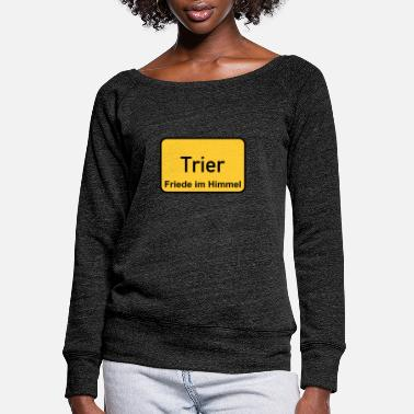 Trier Trier - Women's Wide-Neck Sweatshirt