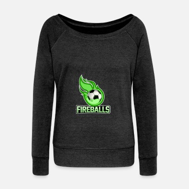 Fireball fireballs - Women's Wide-Neck Sweatshirt