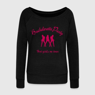 bachelorette party - Women's Wideneck Sweatshirt