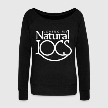Natural Locs - Natural Hair - Women's Wideneck Sweatshirt