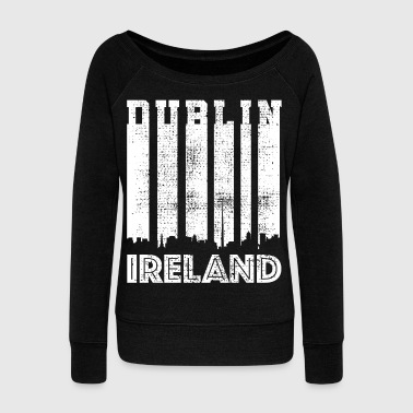 Dublin - Women's Wideneck Sweatshirt