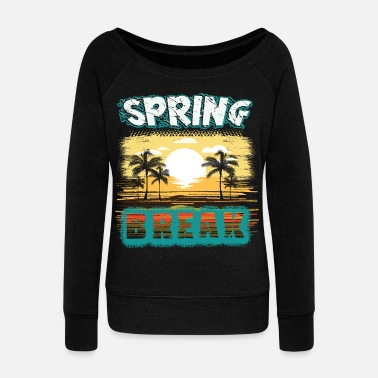 Spring springbreak - Women's Wideneck Sweatshirt