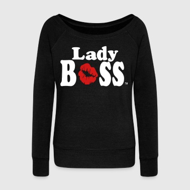 BOSS LADY - Women's Wideneck Sweatshirt