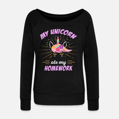 Homework Funny Unicorn ate my homework girl gift school - Women's Wideneck Sweatshirt