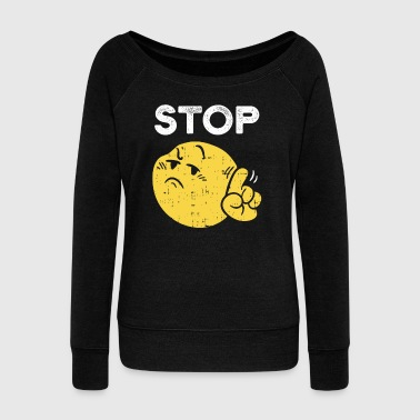 Bullying Funny Stop Emoticon Gift laugh cute Party Costume - Women's Wideneck Sweatshirt