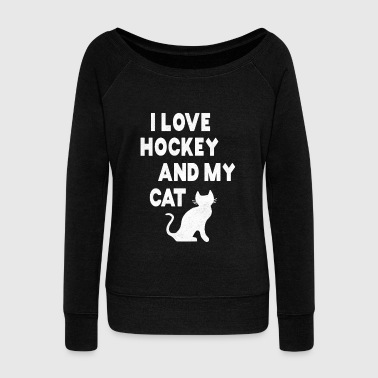 British I love Hockey and my cat tshirt - Women's Wideneck Sweatshirt