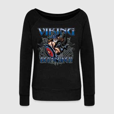 Viking Berserker Battle Warrior - Women's Wideneck Sweatshirt