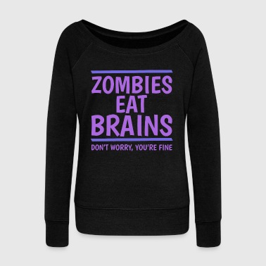 Nuclear Zombies Eat Brains - Women's Wideneck Sweatshirt