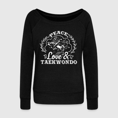 Surprise Peace Love And Taekwondo Shirt - Women's Wideneck Sweatshirt