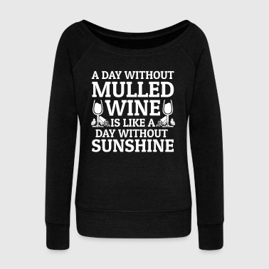 Vodka Mulled Wine Warm Alcohol Gift - Women's Wideneck Sweatshirt