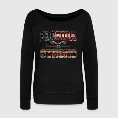 In God We Trust Florida Strong Proud Awesome Design Gift US Flag - Women's Wideneck Sweatshirt