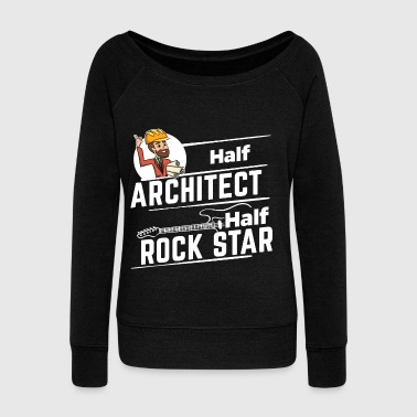 Proud Architect - Half - Women's Wideneck Sweatshirt
