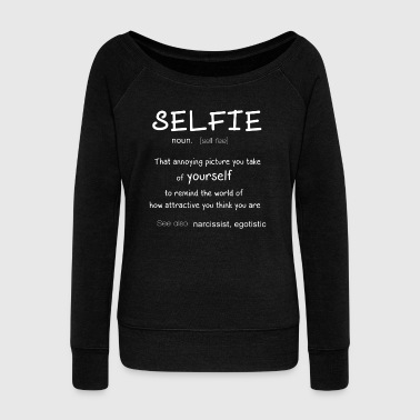 Selfie Definition Love Selfie National Selfie Day - Women's Wideneck Sweatshirt