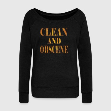 Clean and Obscene words3 - Women's Wideneck Sweatshirt