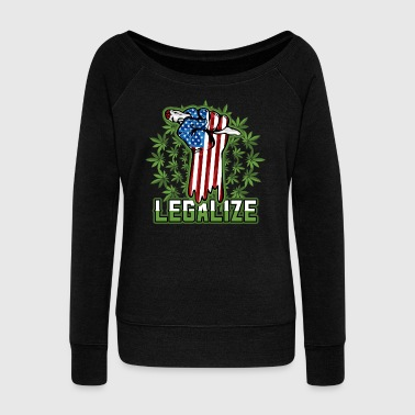 Pothead Legalize Marijuana Pot Smoker - Women's Wideneck Sweatshirt