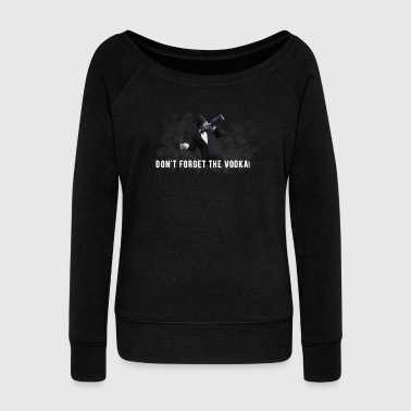 Vodka - Women's Wideneck Sweatshirt