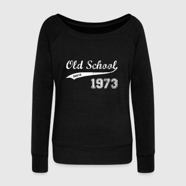 1973 1973 - Women's Wideneck Sweatshirt