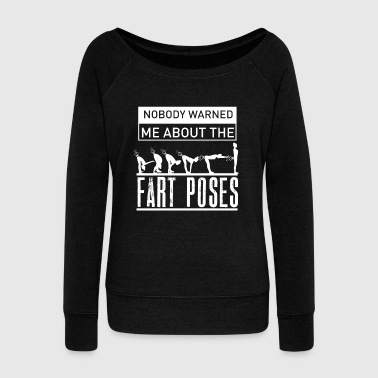 Funny Fart Yoga for Women & Men Breaking Wind Pose Dark - Women's Wideneck Sweatshirt