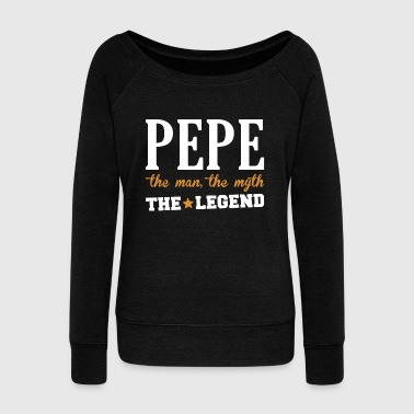 Fathers day - pepe the man, the myth, the legend - Women's Wideneck Sweatshirt