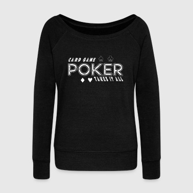 Play Poker poker cards chips playing game gift casion - Women's Wideneck Sweatshirt
