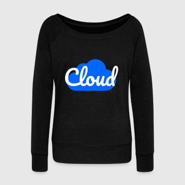 Clouds cloud - Women's Wideneck Sweatshirt