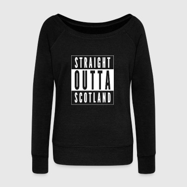 Straight Outta Scotland - Women's Wideneck Sweatshirt