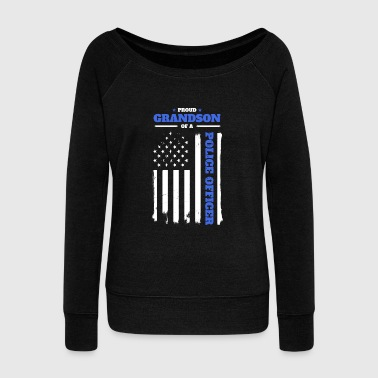 Proud Grandson of a Police Officer Distressed Flag - Women's Wideneck Sweatshirt