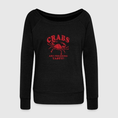 Funny Crabs Are Freaking Tasty Vintage Crab Boil Crabbing Shirt Red - Women's Wideneck Sweatshirt