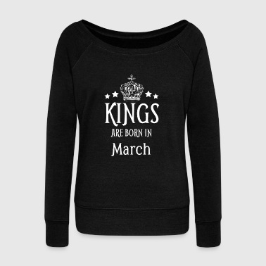 1993 Kings Are Born In March White Text - Women's Wideneck Sweatshirt