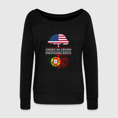 Usa American Grown with Portuguese Roots Portugal Design - Women's Wideneck Sweatshirt