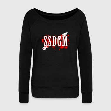 Serial Killer Murderino Podcast Fan Murder True Crime Ssdgm - Women's Wideneck Sweatshirt