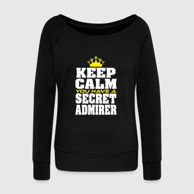 Moustache Cute & lovely Admirer Tee Design You have a secret admirer - Women's Wideneck Sweatshirt