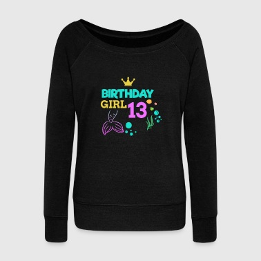 Neptune 13 Birthday Girl thirteen 13th Birthday Boy Girl Kids - Women's Wideneck Sweatshirt
