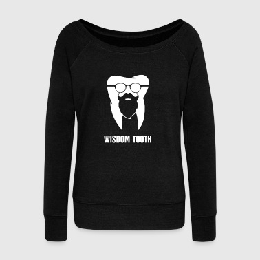 Dental Hygienist Wisdom Tooth | Funny Wisdom Teeth Design - Women's Wideneck Sweatshirt