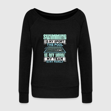 Swimming Quotes QUOTE: Swimming is my Sport - Women's Wideneck Sweatshirt