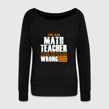 Math Teacher - Teacher - Total Basics - Women's Wideneck Sweatshirt