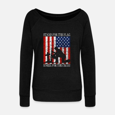 Stand I Stand For The Flag And Kneel For The Cross Tee - Women's Wideneck Sweatshirt